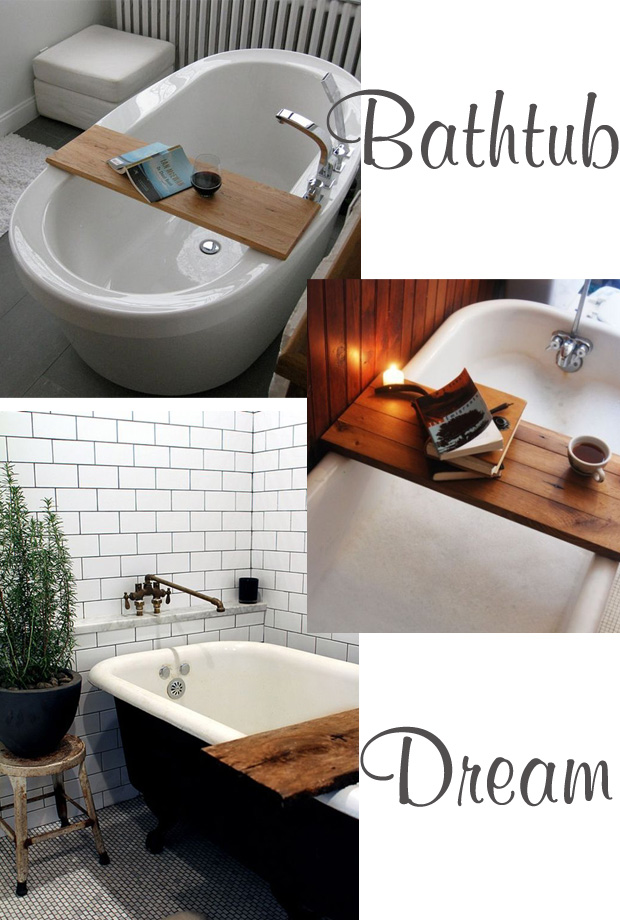 Bathtub tray dream