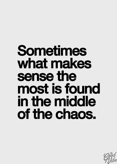 chaos via pinterest
