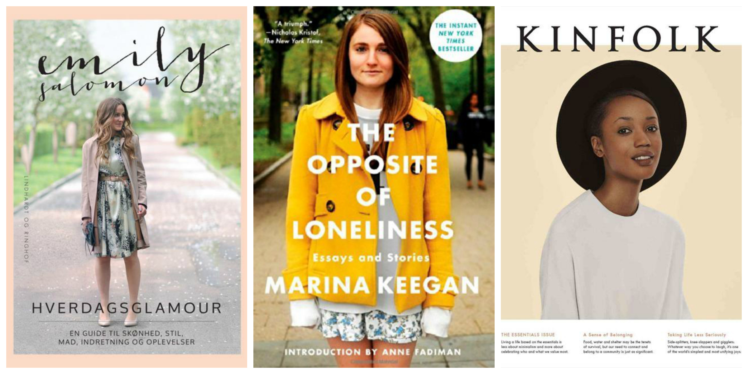 books for summer espresso moments the opposite of loneliness essays stories by marina keegan thanks ciaraelliott for the recommendation 3 kinfolk issue sixteen